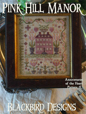 Anniversaries of the Heart 4 - Pink Hill Manor Cross Stitch