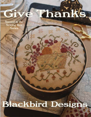 Give Thanks (Sewing Box Series) - Cross Stitch Pattern