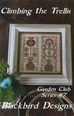 Climbing the Trellis - Garden Club #7 - Cross Stitch Pattern