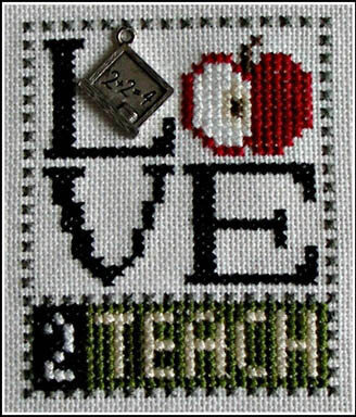 Love 2 Teach (w/charm) Cross Stitch Pattern