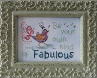 Your Own Kind of Fabulous - Cross Stitch Pattern