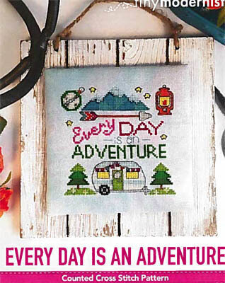 Every Day Is An Adventure - Cross Stitch Pattern