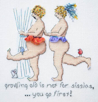 Growing Old Is Not For Sissies - Cross Stitch Pattern