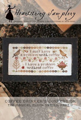 Coffee Drinker's Confession - Cross Stitch Pattern