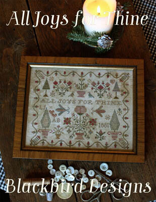 All Joys for Thine - Cross Stitch Pattern