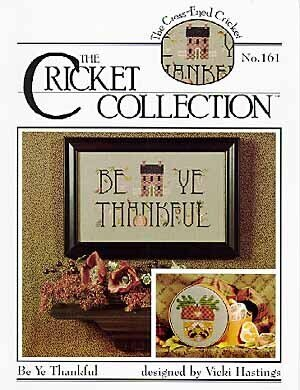 Be Ye Thankful 161 - Cross Stitch Pattern