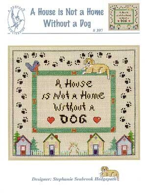 House Is Not A Home-Dog - Cross Stitch Pattern