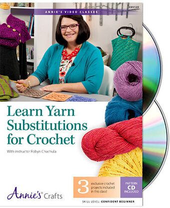 Learn Yarn Substitutions For Crochet DVD