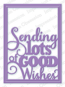 Good Wishes Word Block - Impression Obsession Craft Die