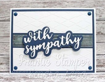 Layered With Sympathy - Frantic Stamper Craft Die