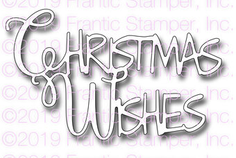 Christmas Wishes - Frantic Stamper Craft Die