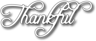 Frantic Stamper Dies - Thankful