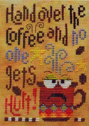 Hand Over the Coffee - Cross Stitch Pattern