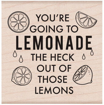 Lemonade Message - Wood Mounted Rubber Stamp