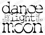 Dance by the Light - Cling Rubber Stamp
