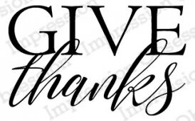 Give Thanks - Cling Stamp