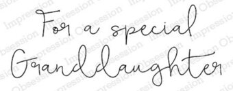Special Granddaughter - Cling Rubber Stamp
