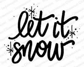 Let it Snow - Cling Rubber Stamp