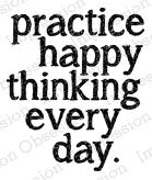Practice Happy Thinking - Cling Rubber Stamp