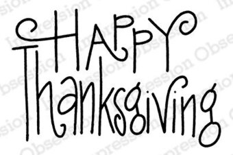 Greeting - Thanksgiving Cling Rubber Stamp