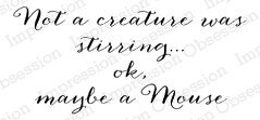 Not a Creature Stirring - Cling Rubber Stamp