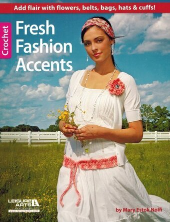 Fresh Fashion Accents - Crochet Pattern