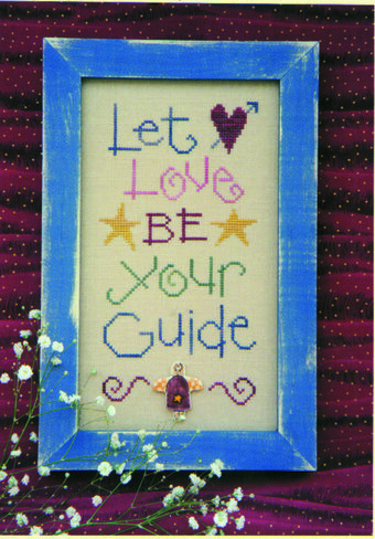 Let Love Be Your Guide - Cross Stitch Pattern