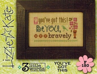 3 Little Words - You've Got This - Cross Stitch Pattern