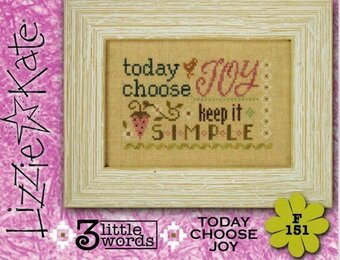 Today Choose Joy - 3 Little Words - Cross Stitch Pattern