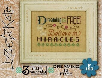 3 Little Words- Dreaming is Free - Cross Stitch Pattern