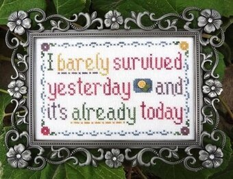 I Barely Survived - Cross Stitch Pattern