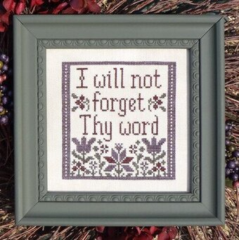 I Will Not Forget Thy Word - Cross Stitch Pattern