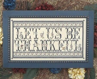 Let Us Be Thankful - Cross Stitch Pattern