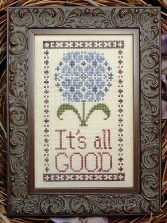 It's All Good - Cross Stitch Pattern