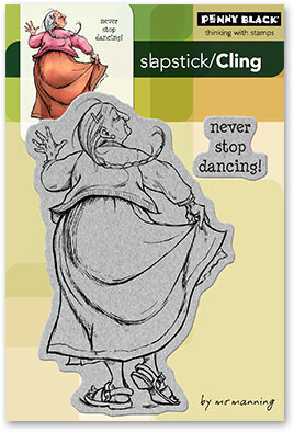 Never Stop Dancing - Slapstick Cling Rubber Stamp
