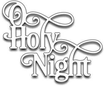 Holy Night - Penny Black Die