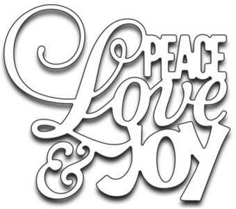 Peace Love and Joy - Penny Black Die
