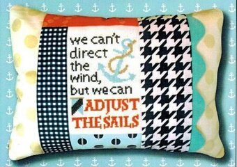 Adjust the Sails - Words of Wisdom Pillow Cross Stitch Kit