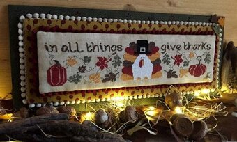 In All Things Give Thanks  (w/charm) - Cross Stitch Pattern