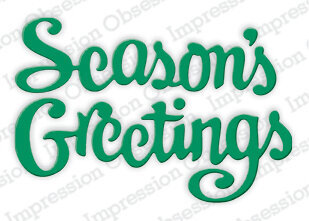 Season's Greetings - Impression Obsession Craft Die