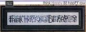 Think Happy Be Happy Row - Cross Stitch Pattern