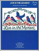 Live in the Moment - Cross Stitch Pattern
