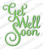 Get Well Soon - Impression Obsession Craft Die