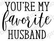 Favorite Husband - Cling Rubber Stamp