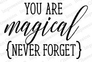 You Are Magical - Cling Rubber Stamp