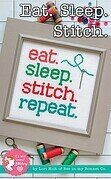 Eat Sleep Stitch Repeat - Cross Stitch Pattern