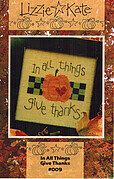 In All Things Give Thanks - Cross Stitch Pattern