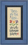 These are the Days - Cross Stitch Pattern
