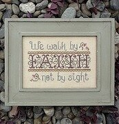 Walk by Faith - Cross Stitch Pattern