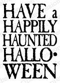 Happily Haunted - Cling Rubber Stamp